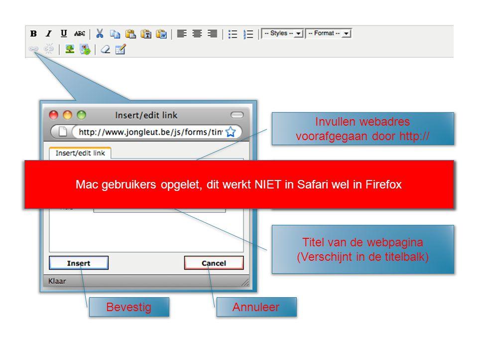 Invullen webadres voorafgegaan door http:// Openen van de webpagina in hetzelfde venster of een nieuw venster Titel van de webpagina (Verschijnt in de