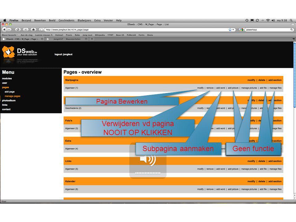 Pagina Bewerken Verwijderen vd pagina NOOIT OP KLIKKEN Subpagina aanmaken Geen functie