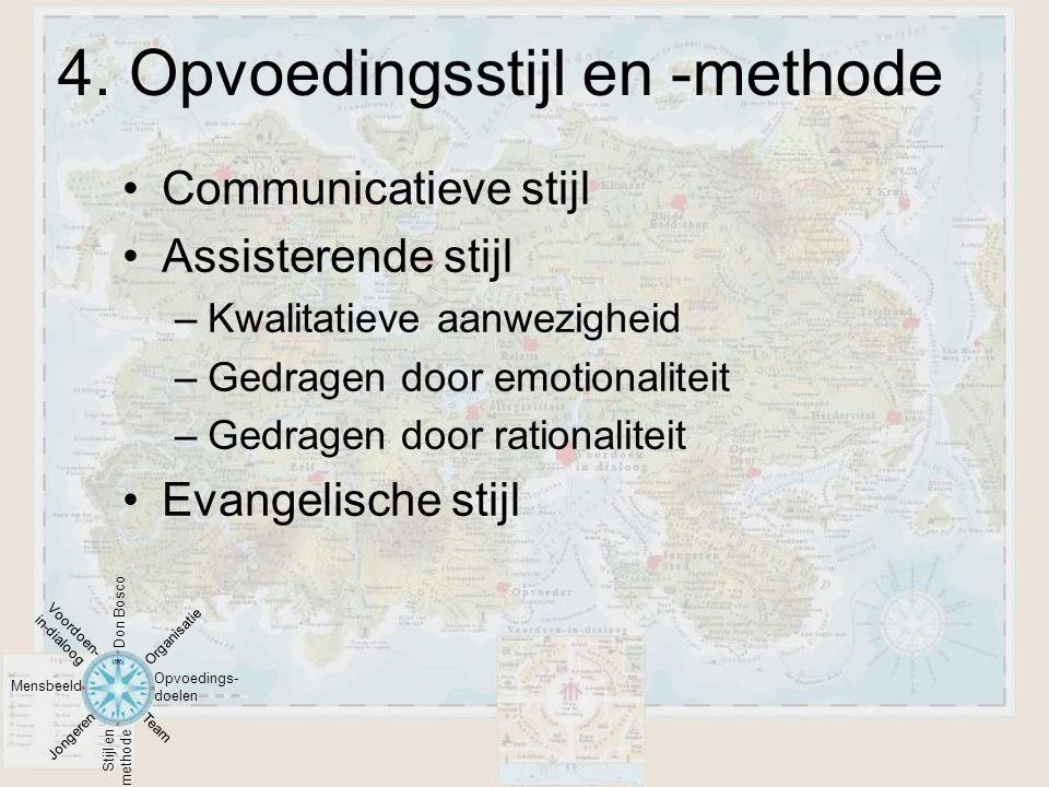 •Communicatieve stijl •Assisterende stijl –Kwalitatieve aanwezigheid –Gedragen door emotionaliteit –Gedragen door rationaliteit •Evangelische stijl 4.