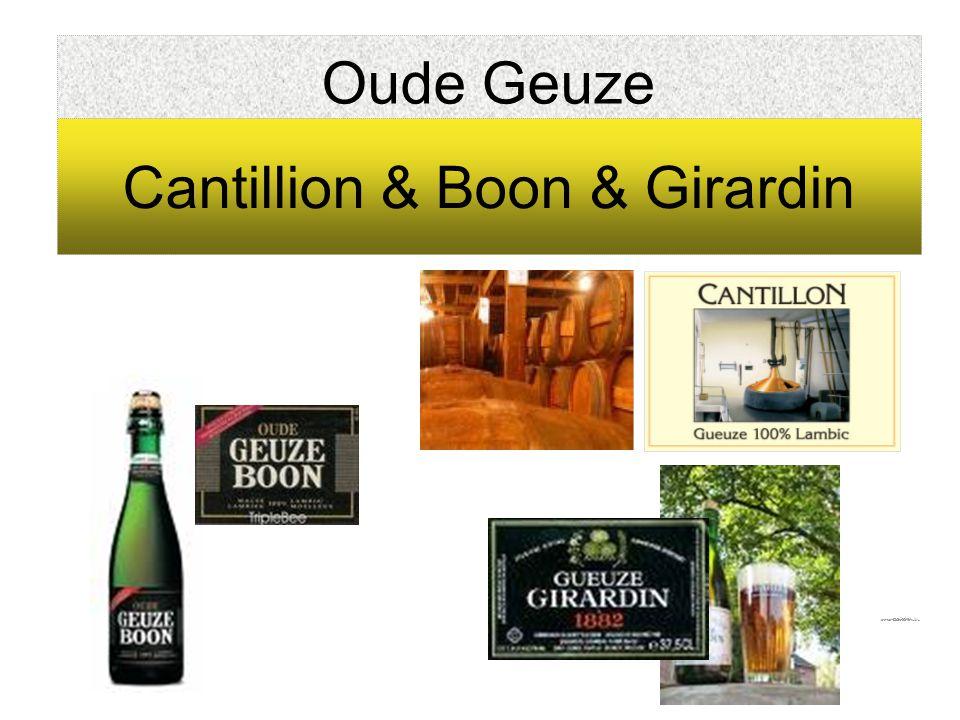 Oude Geuze Cantillion & Boon & Girardin