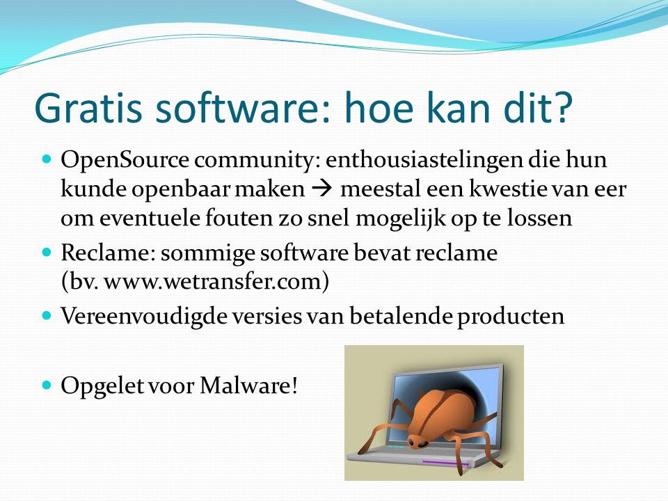 Gratis software: hoe kan dit.