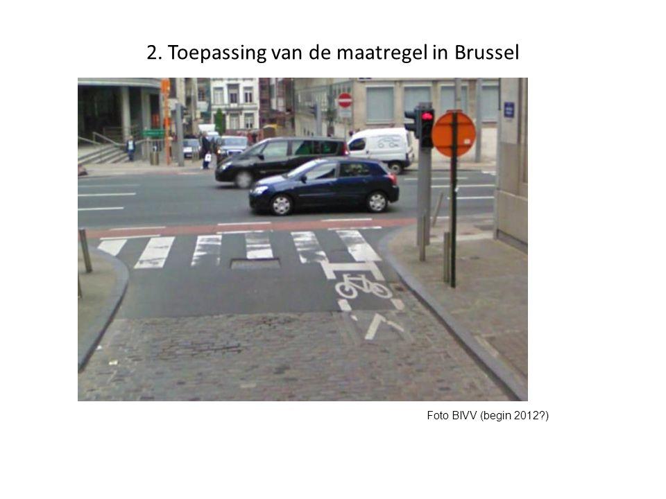 2. Toepassing van de maatregel in Brussel 1. Kruispunt Handelsstraat-Wetstraat Foto BIVV (begin 2012?)