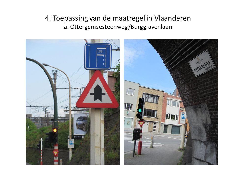 4. Toepassing van de maatregel in Vlaanderen a. Ottergemsesteenweg/Burggravenlaan