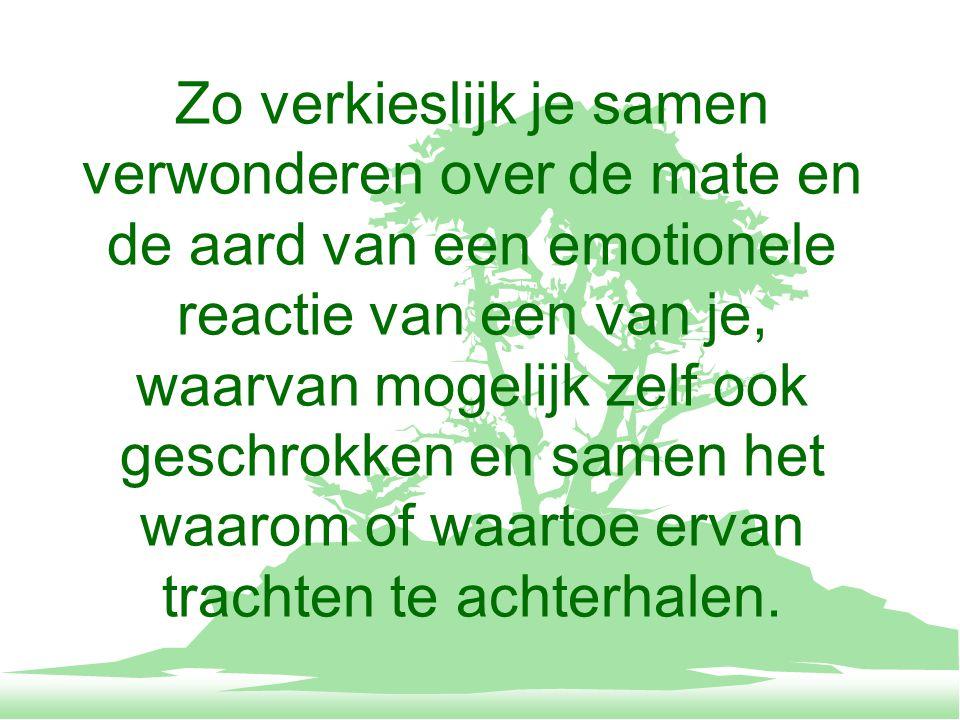 De mate van emotionaliteit van de ander als graadmeter onderkennen voor het belang voor en het betrokken zijn van deze, voor de onduidelijkheid van de