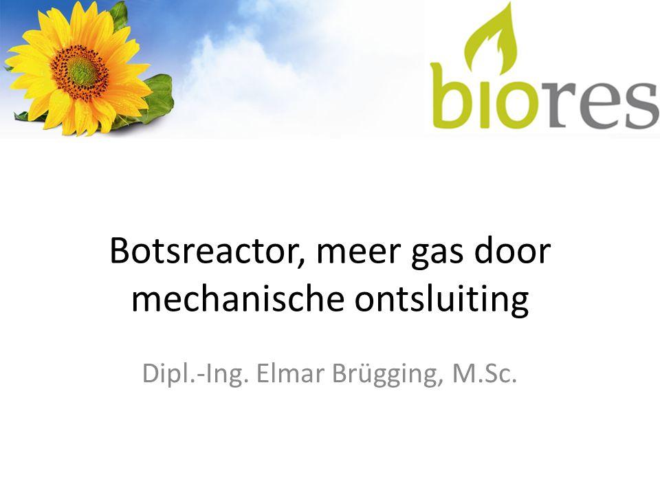 Botsreactor, meer gas door mechanische ontsluiting Dipl.-Ing. Elmar Brügging, M.Sc.