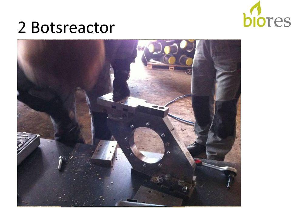 2 Botsreactor