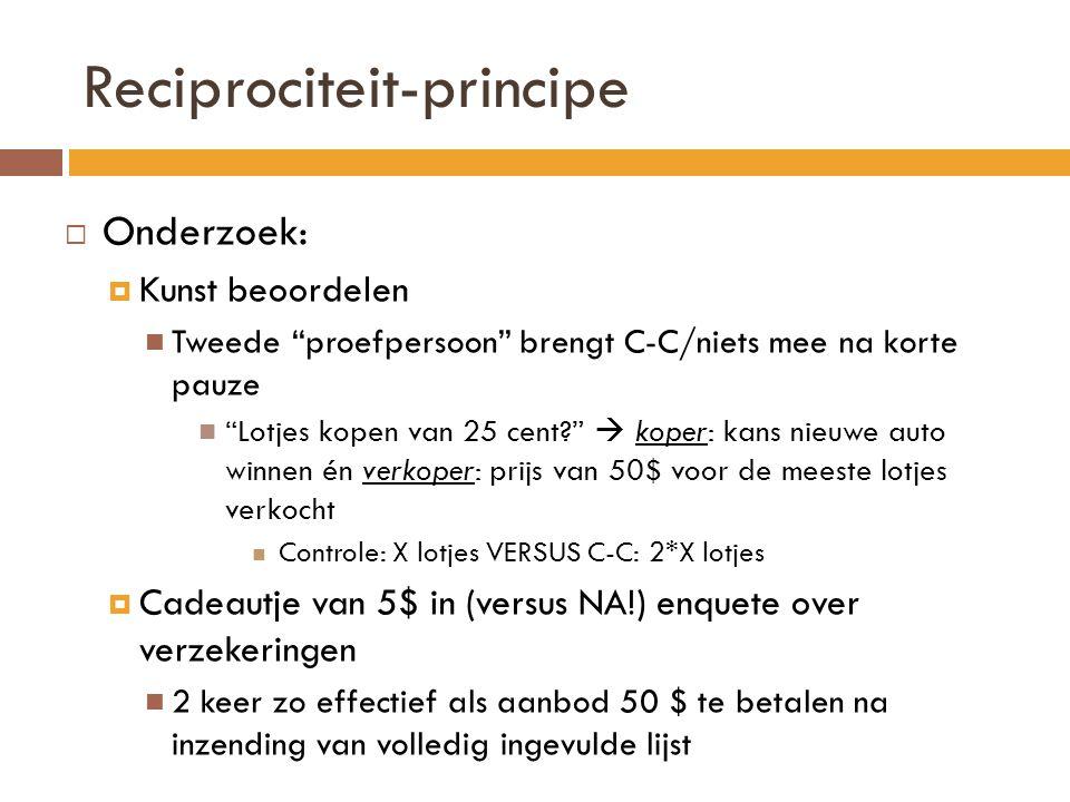Reciprociteit: Multiple-deescalating requests  Multiple-deescalating requests - techniek  Wil je €1000 doneren.