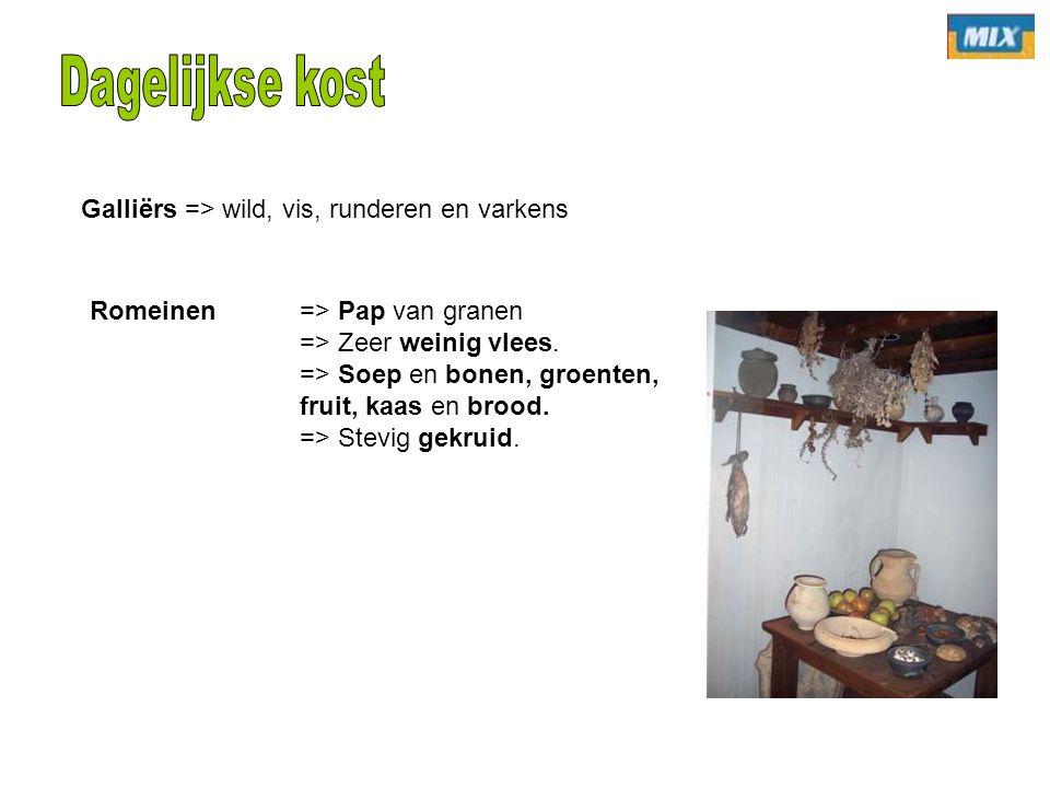 Galliërs => wild, vis, runderen en varkens Romeinen => Pap van granen => Zeer weinig vlees. => Soep en bonen, groenten, fruit, kaas en brood. => Stevi