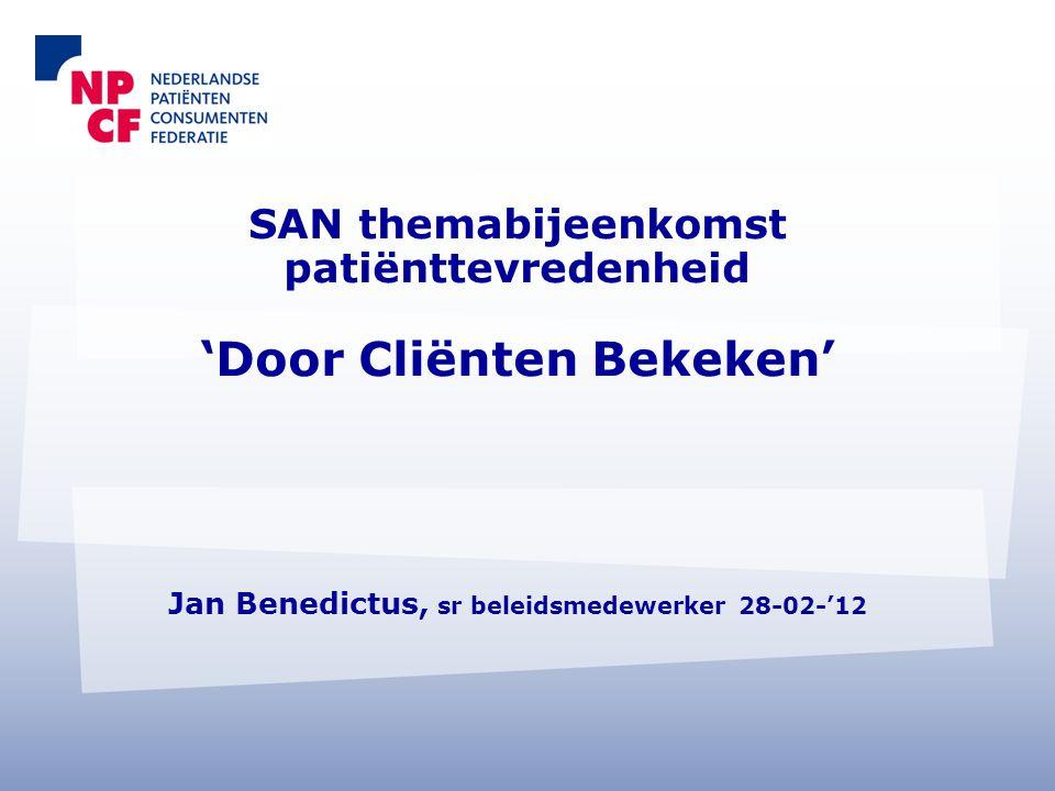 2 •De Nederlandse Patiënten Consumenten Federatie (NPCF) komt op voor de belangen van alle patiënten en consumenten in de gezondheidszorg.