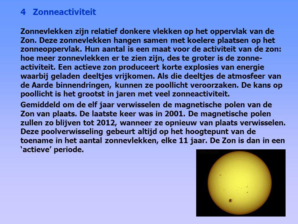 De zonneactiviteit kenmerkt zich door een 11-jarige zonnevlekkencyclus (als gevolg van een 22-jarige magnetische cyclus) en een langzame variatie van ongeveer 80 jaar (de Gleissberg cyclus).