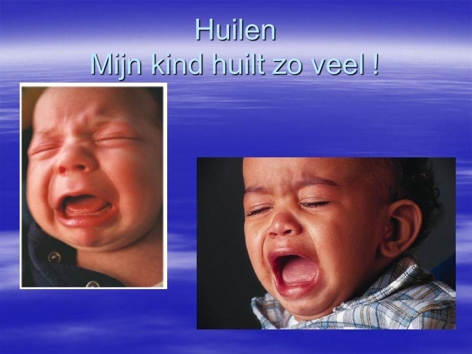 Huilen Mijn kind huilt zo veel !