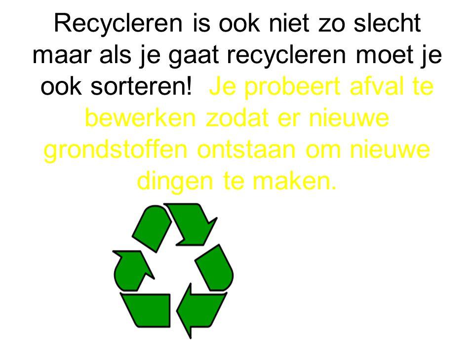 Afval verbranden is niet het beste wat je kunt doen,maar als je echt niets anders kunt doen dan moet het wel.