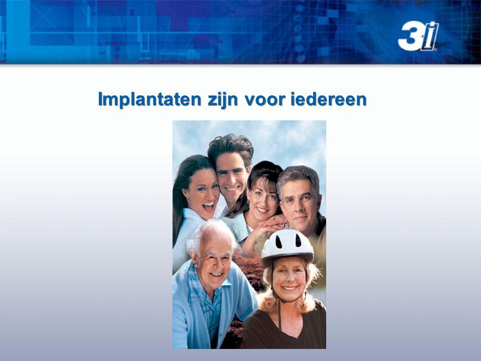 Implantaten zijn voor iedereen