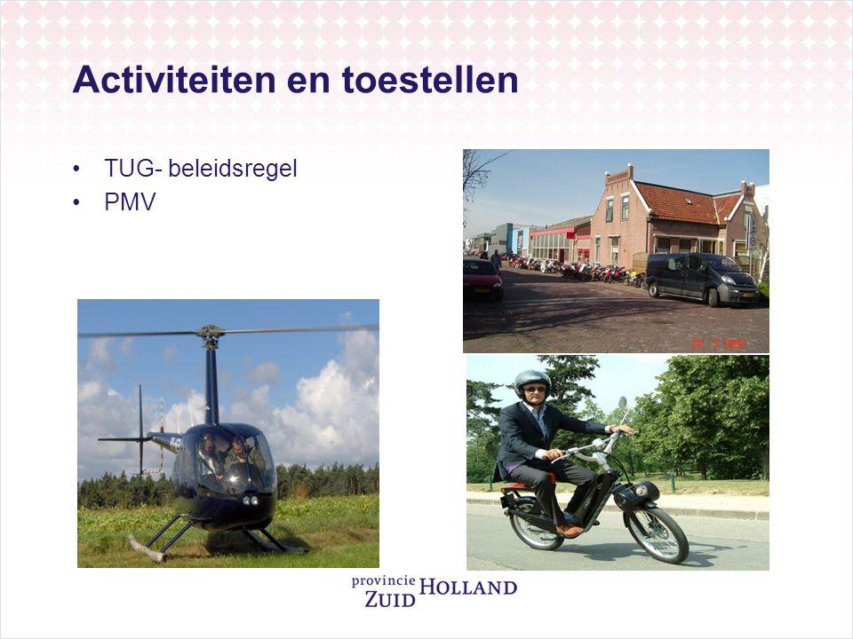 Activiteiten en toestellen •TUG- beleidsregel •PMV