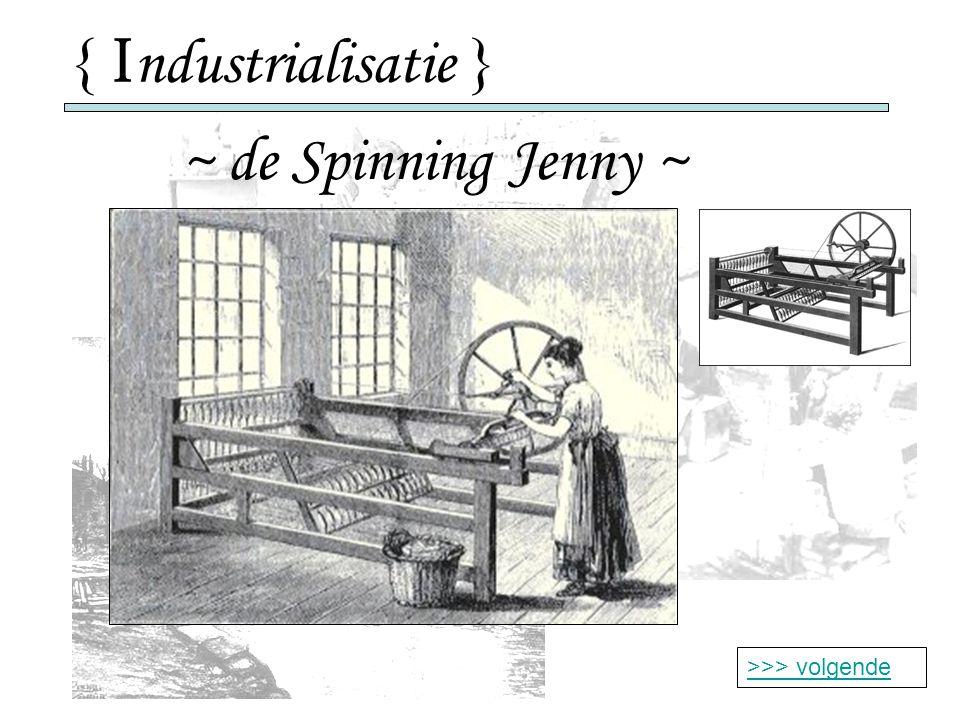{ I ndustrialisatie } ~ de Spinning Jenny ~ >>> volgende