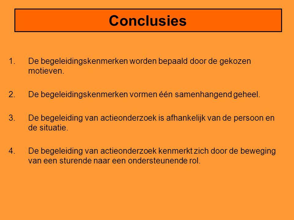 Conclusies 1.De begeleidingskenmerken worden bepaald door de gekozen motieven. 2.De begeleidingskenmerken vormen één samenhangend geheel. 3.De begelei