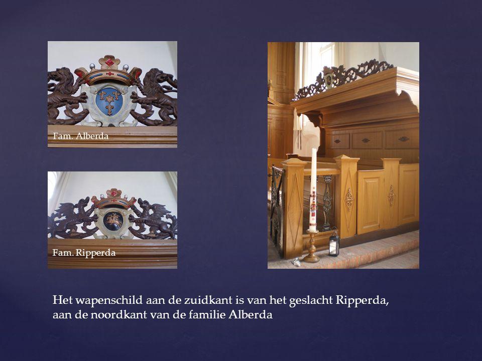 Fam. Ripperda Het wapenschild aan de zuidkant is van het geslacht Ripperda, aan de noordkant van de familie Alberda