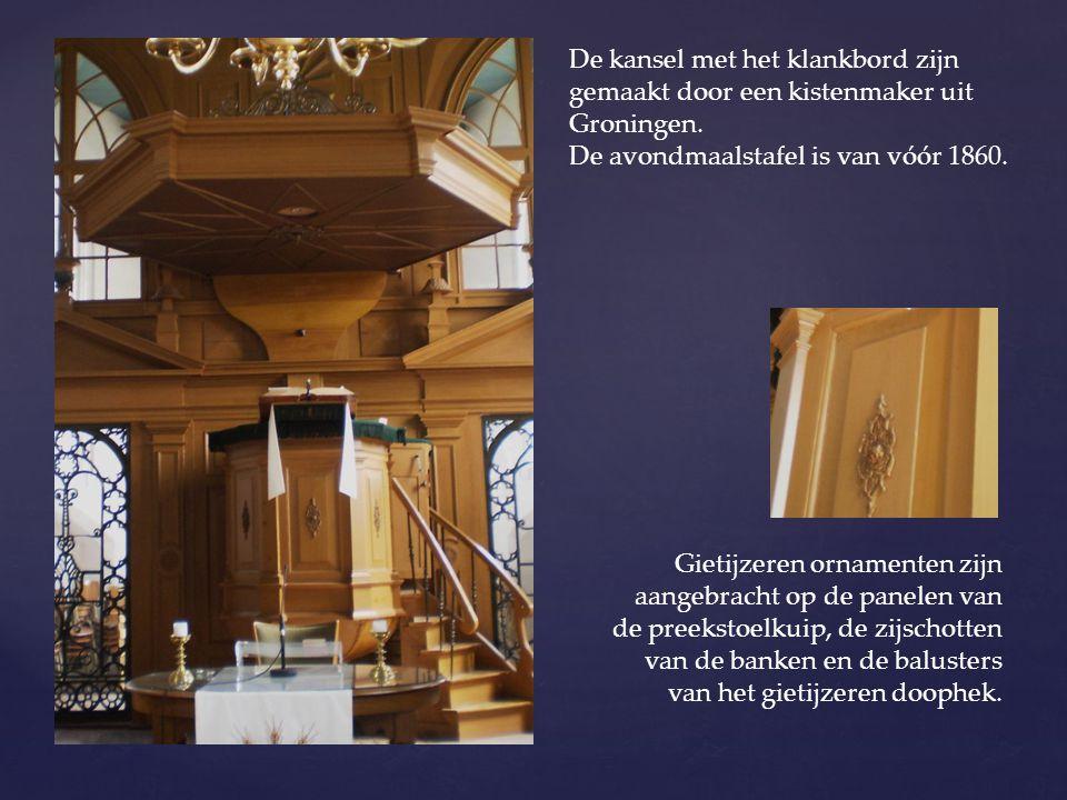 De kansel met het klankbord zijn gemaakt door een kistenmaker uit Groningen. De avondmaalstafel is van vóór 1860. Gietijzeren ornamenten zijn aangebra
