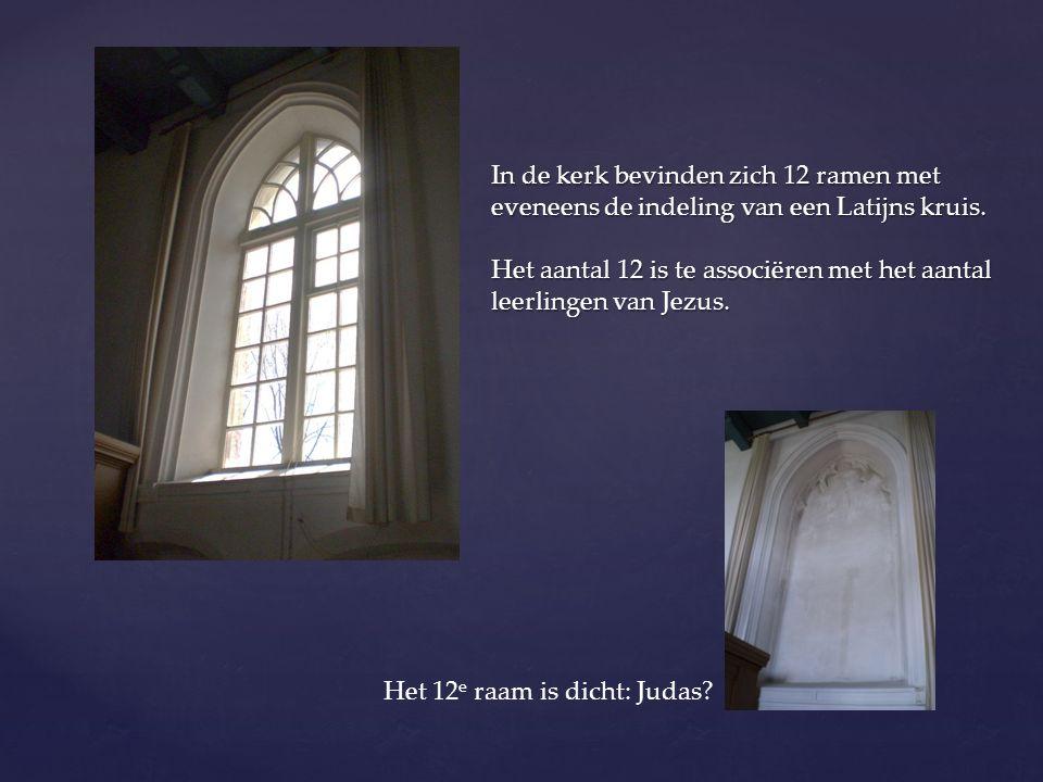 In de kerk bevinden zich 12 ramen met eveneens de indeling van een Latijns kruis. Het aantal 12 is te associëren met het aantal leerlingen van Jezus.
