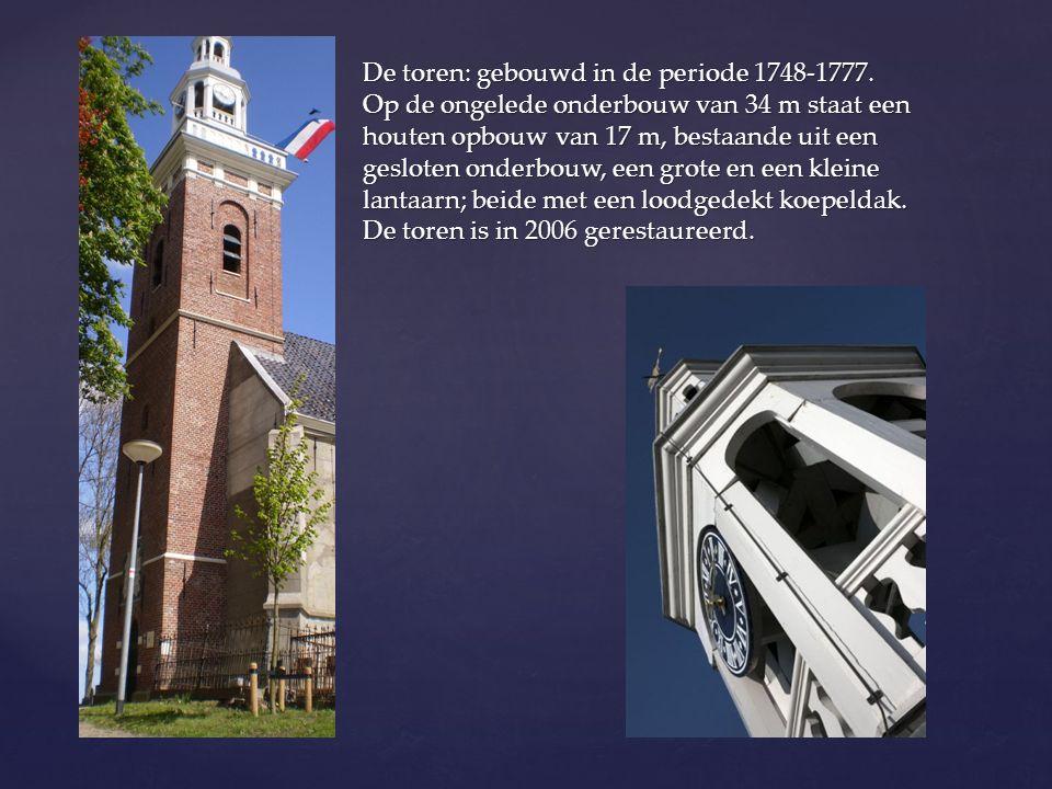 De toren: gebouwd in de periode 1748-1777. Op de ongelede onderbouw van 34 m staat een houten opbouw van 17 m, bestaande uit een gesloten onderbouw, e