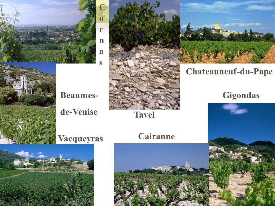 Chateauneuf-du-Pape Gigondas Vacqueyras Tavel Cairanne Beaumes- de-Venise CornasCornas