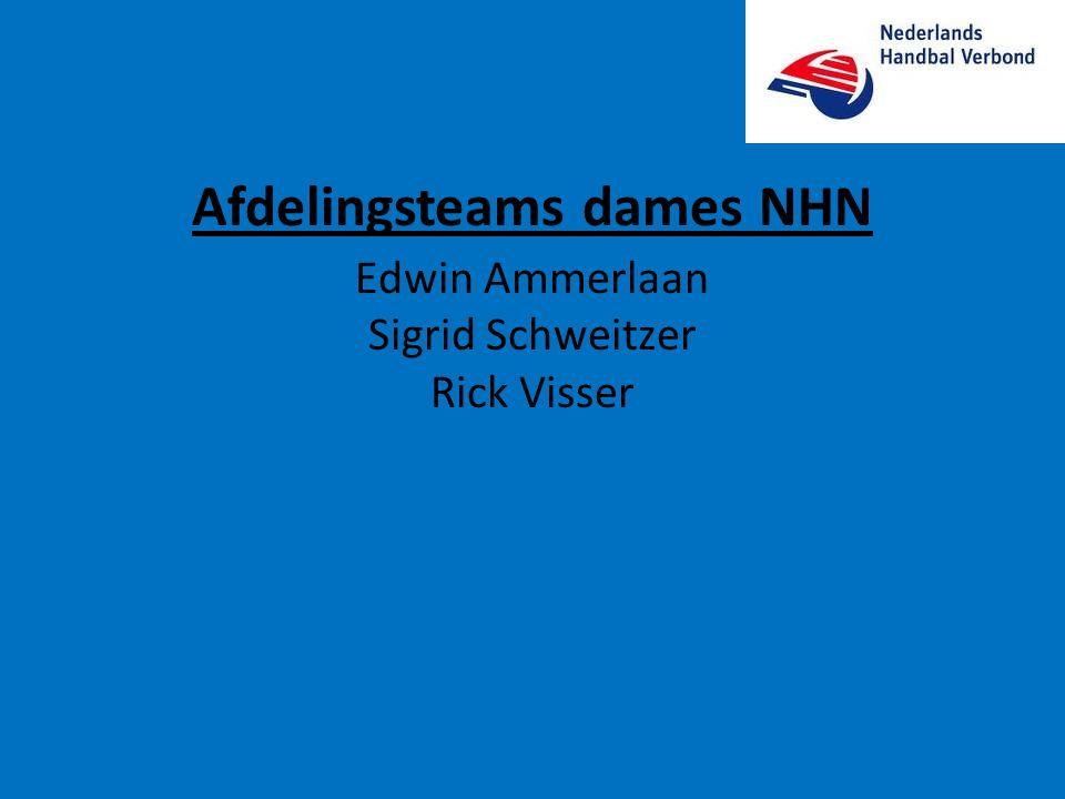Afdelingsteams dames NHN Edwin Ammerlaan Sigrid Schweitzer Rick Visser