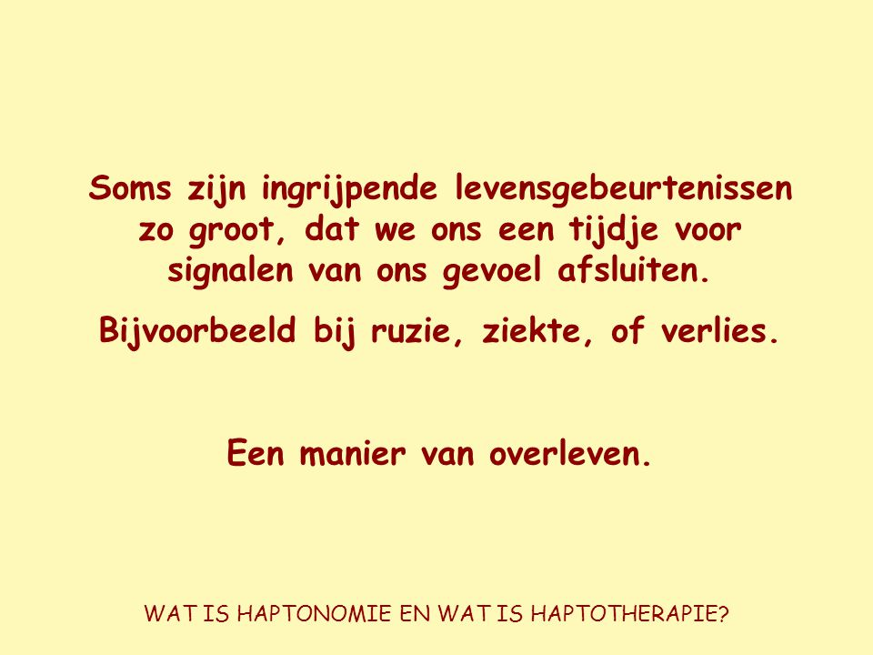 WAT IS HAPTONOMIE EN WAT IS HAPTOTHERAPIE.
