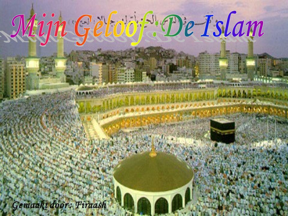 •Wat Is De Islam.