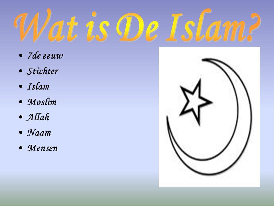 •7•7de eeuw •S•Stichter •I•Islam •M•Moslim •A•Allah •N•Naam •M•Mensen