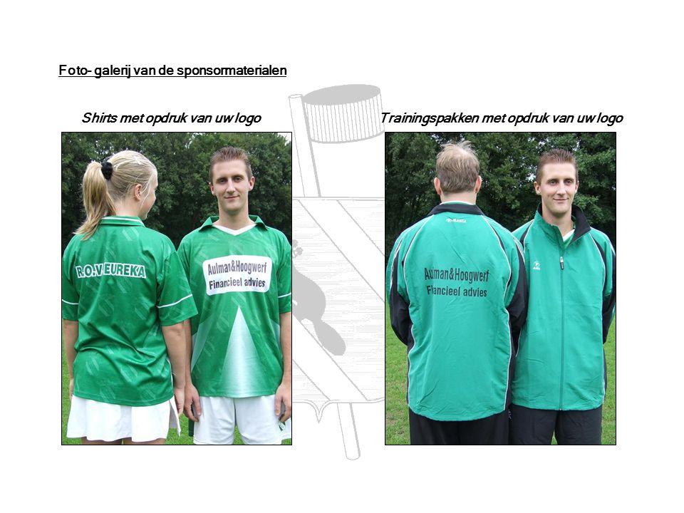 Foto- galerij van de sponsormaterialen Shirts met opdruk van uw logo Trainingspakken met opdruk van uw logo