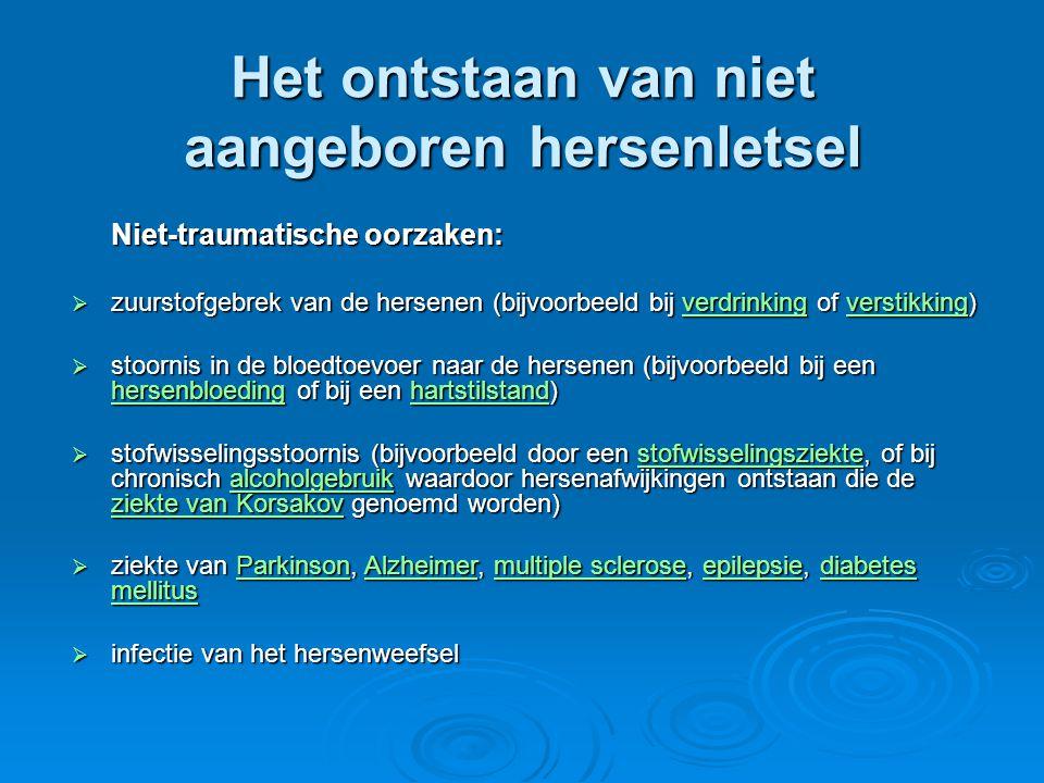 Niet-traumatische oorzaken:  zuurstofgebrek van de hersenen (bijvoorbeeld bij verdrinking of verstikking) verdrinkingverstikkingverdrinkingverstikkin