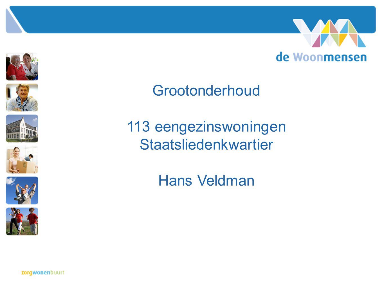 Grootonderhoud 113 eengezinswoningen Staatsliedenkwartier Hans Veldman