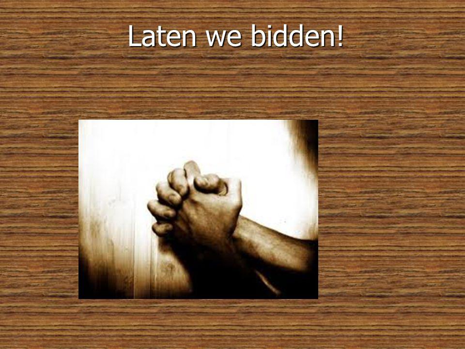 Laten we bidden!