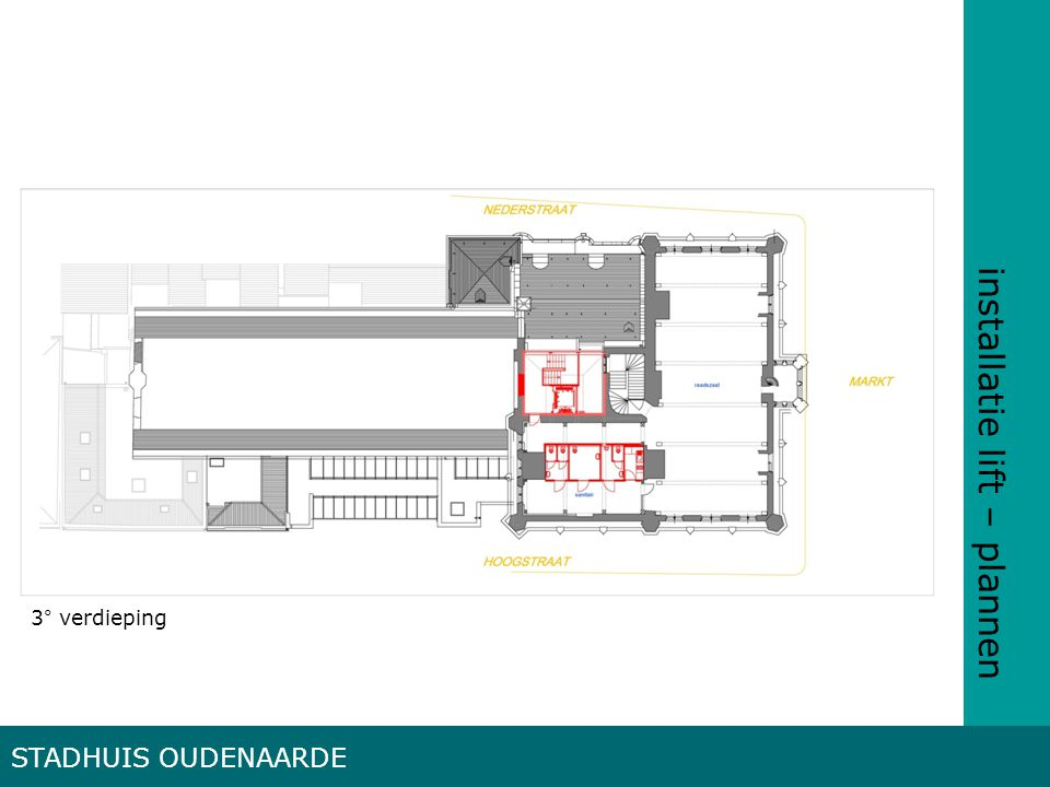 installatie lift – plannen STADHUIS OUDENAARDE 3° verdieping
