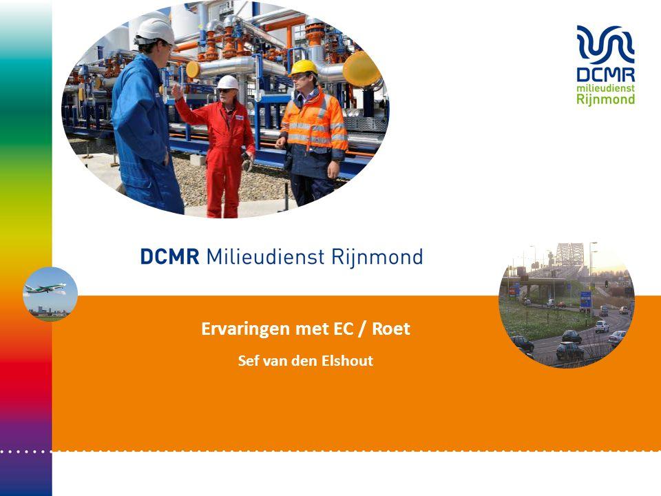 Sef van den Elshout • Stand van Zaken EC Roet 30-6-201422 Wat is er verder nodig om met de roetindicator aan de gang te gaan.