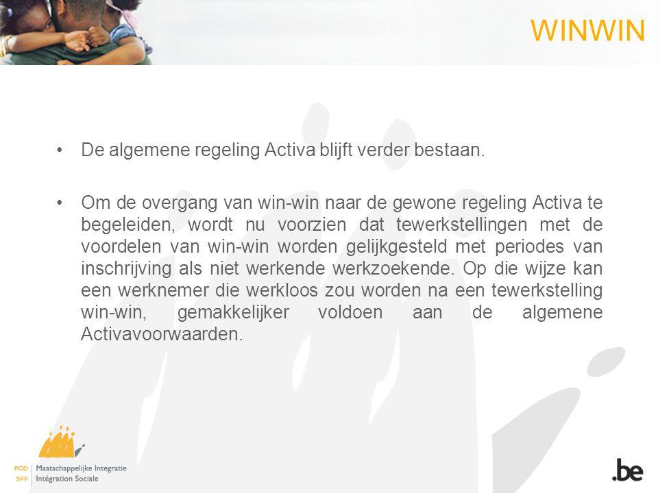 WINWIN •De algemene regeling Activa blijft verder bestaan.