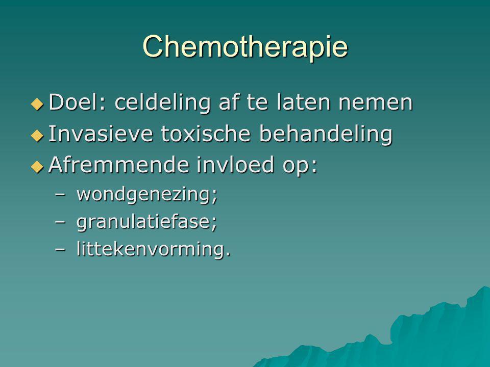 Huidaandoeningen tgv chemotherapie  Hyperpigmentatie  Lokaal erytheem (hand/voet syndroom)  Structuurwijziging haren, nagels  Extravasatie