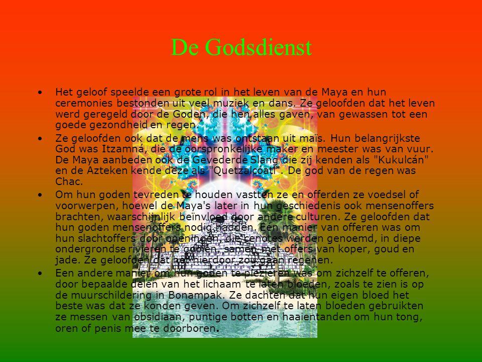 •Het geloof speelde een grote rol in het leven van de Maya en hun ceremonies bestonden uit veel muziek en dans.