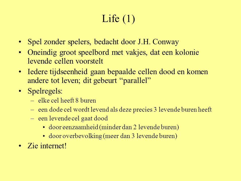 Life (1) •Spel zonder spelers, bedacht door J.H.