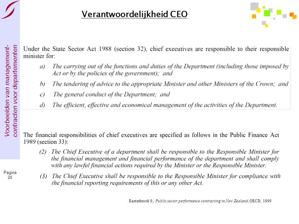 Voorbeelden van management- contracten voor departementen Pagina 20 Verantwoordelijkheid CEO Easterbrook S., Public sector performance contracting in