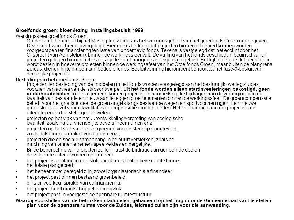 E) Kwaliteitsverbetering van bomen in Buitenveldert Idee: Kwaliteitsverbetering van bomen rondom Zuidas Achtergrond: Een aantal (straat-) bomen in Buitenveldert hebben niet de goede groeiplaatsomstandigheden en zijn kwalitatief onder de maat.