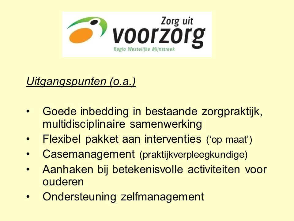 Uitgangspunten (o.a.) •Goede inbedding in bestaande zorgpraktijk, multidisciplinaire samenwerking •Flexibel pakket aan interventies ('op maat') •Casem