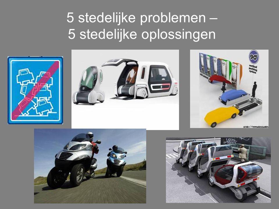5 stedelijke problemen – 5 stedelijke oplossingen