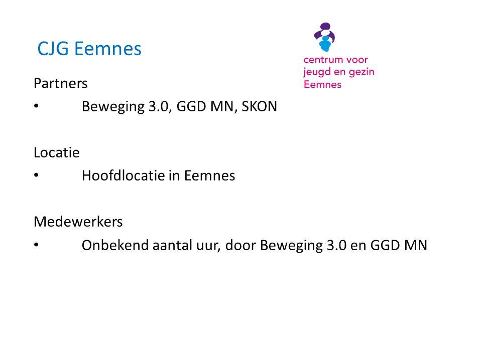 CJG Eemnes Partners • Beweging 3.0, GGD MN, SKON Locatie • Hoofdlocatie in Eemnes Medewerkers • Onbekend aantal uur, door Beweging 3.0 en GGD MN