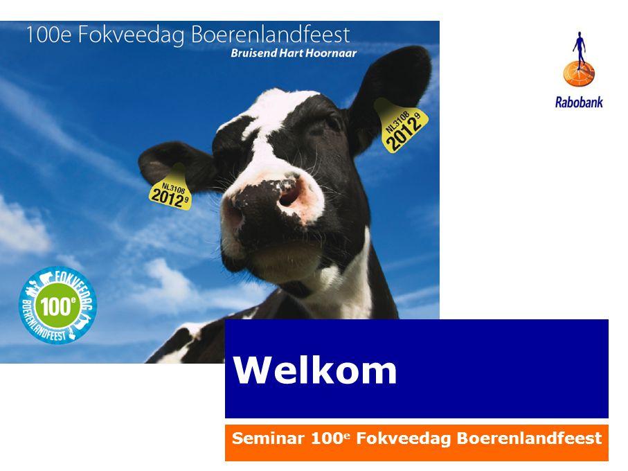 Welkom Seminar 100 e Fokveedag Boerenlandfeest