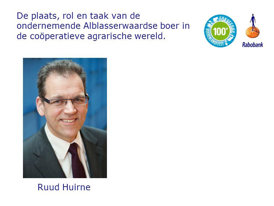 De plaats, rol en taak van de ondernemende Alblasserwaardse boer in de coöperatieve agrarische wereld. Ruud Huirne