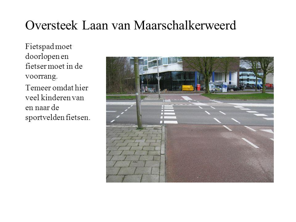 Oversteek Laan van Maarschalkerweerd Fietspad moet doorlopen en fietser moet in de voorrang. Temeer omdat hier veel kinderen van en naar de sportvelde