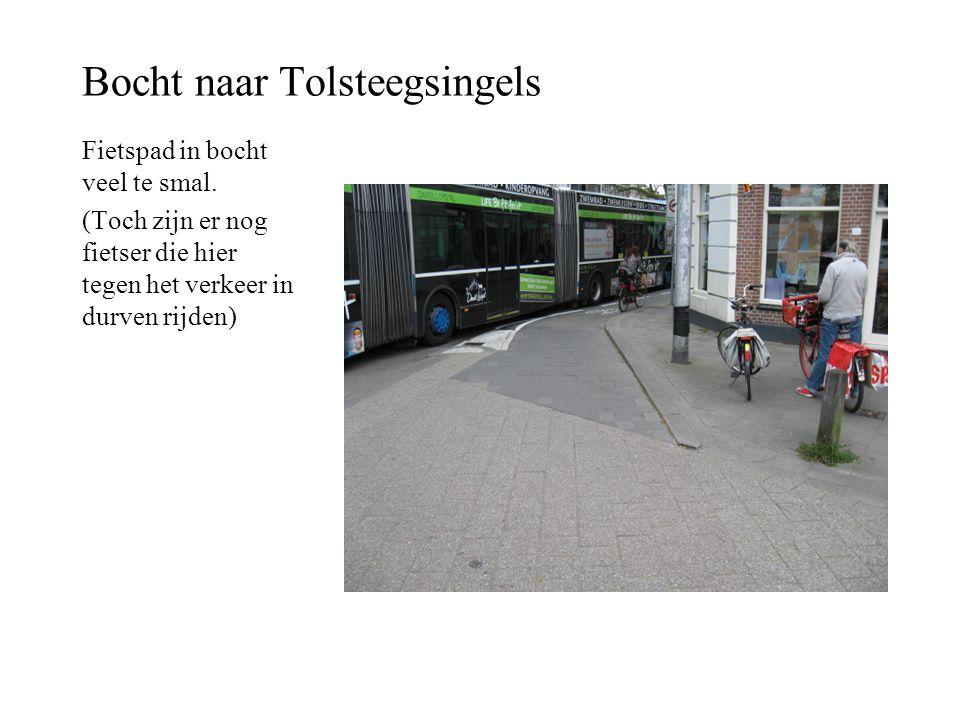 Bocht naar Tolsteegsingels Fietspad in bocht veel te smal. (Toch zijn er nog fietser die hier tegen het verkeer in durven rijden)