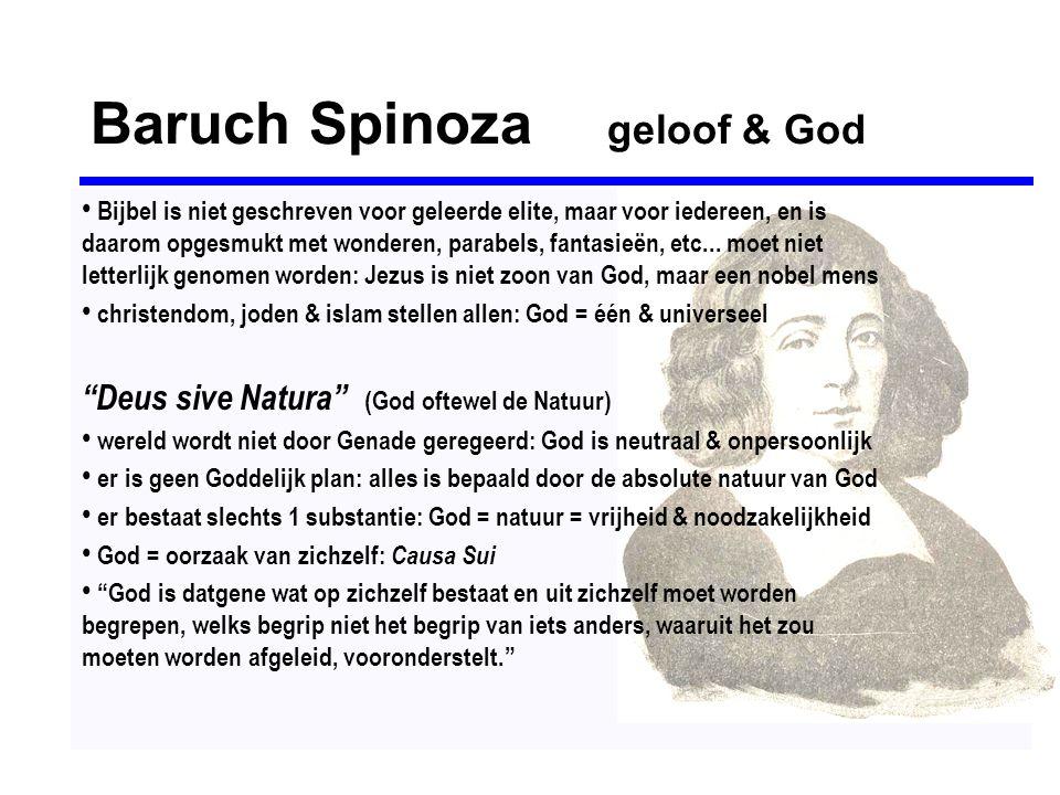 Baruch Spinoza geloof & God • Bijbel is niet geschreven voor geleerde elite, maar voor iedereen, en is daarom opgesmukt met wonderen, parabels, fantas