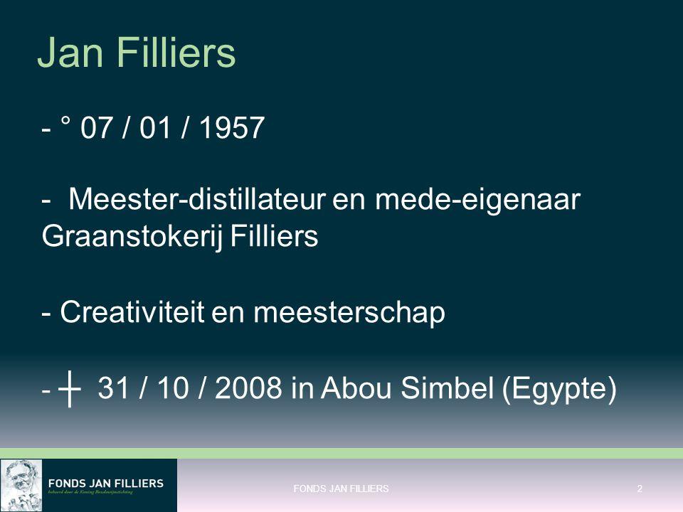 Jan Filliers - ° 07 / 01 / 1957 - Meester-distillateur en mede-eigenaar Graanstokerij Filliers - Creativiteit en meesterschap - ┼ 31 / 10 / 2008 in Ab